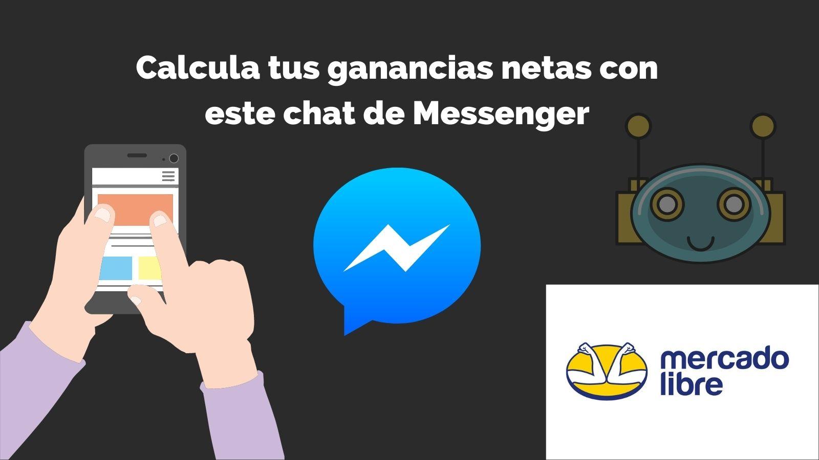 Calcula tus ganancias netas al vender por mercadolibre con este chatbot de messenger